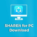 Download SHAREit 4.0 Untuk PC/Laptop Terbaru 2018